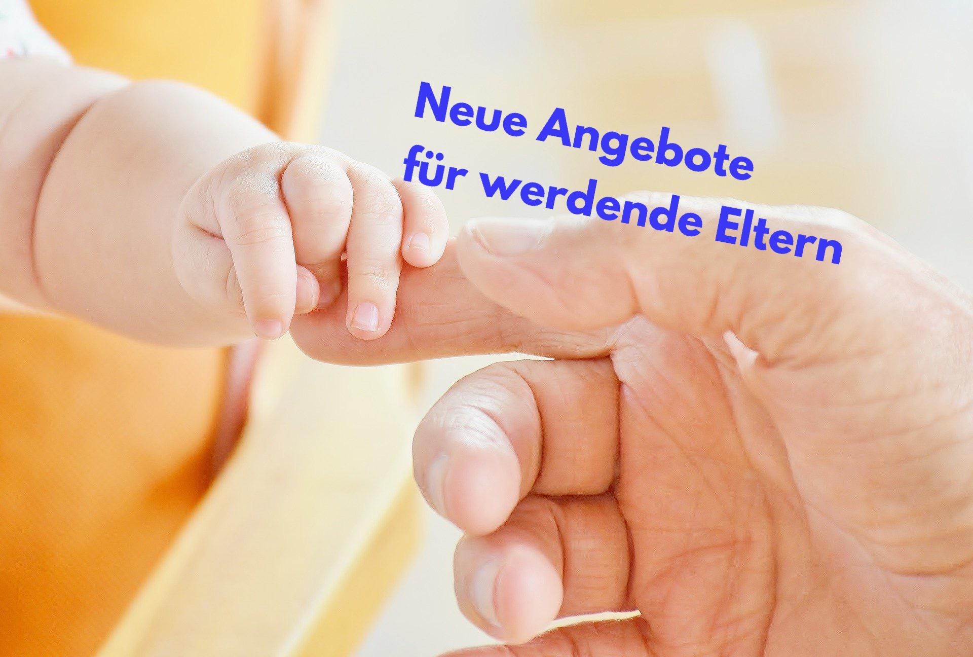 Neue Angebote für werdende Eltern
