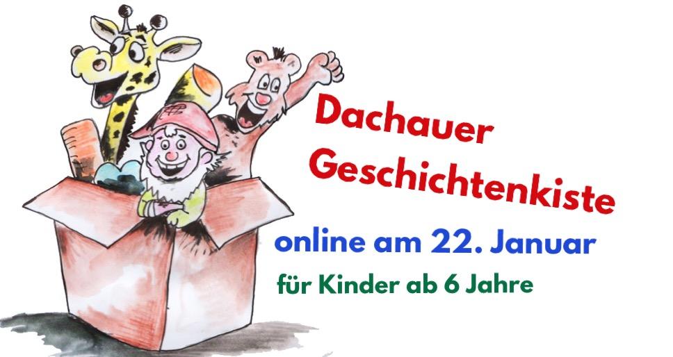 Dachauer Geschichtenkiste - online!