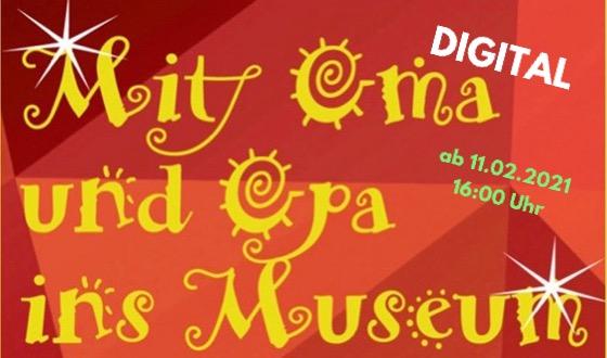Mit Oma und Opa ins Museum als digitale Veranstaltung