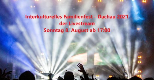 Interkulturelles Familienfest - Livestream