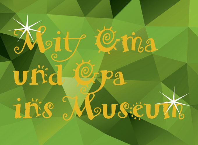 Mit Oma und Opa ins Museum - das neue Programm ist da!