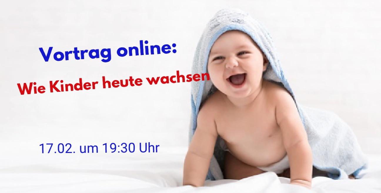 Vortrag online: Wie Kinder heute wachsen