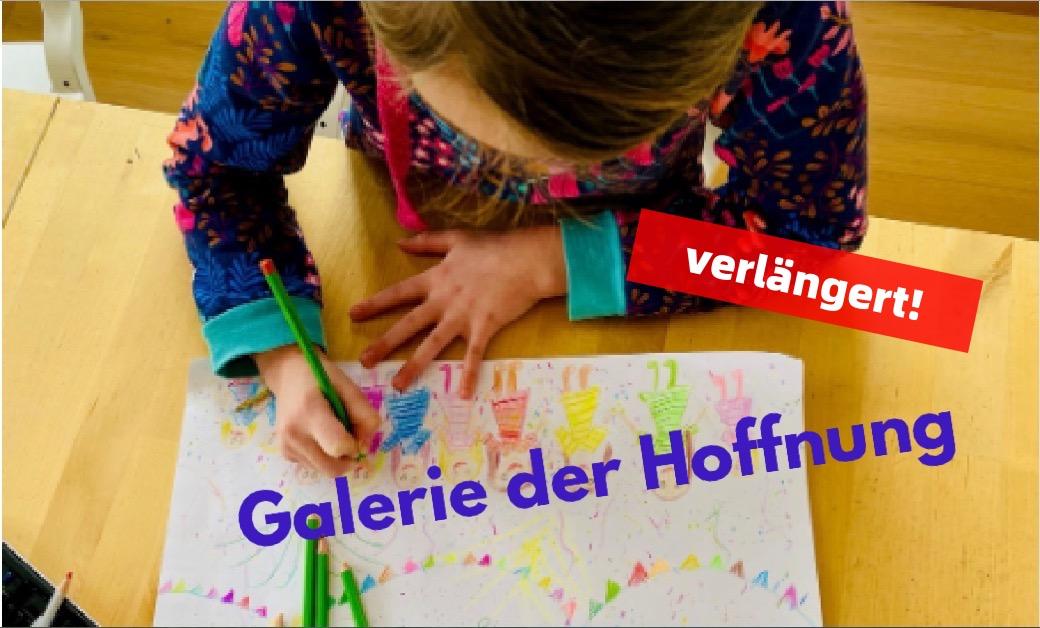 Galerie der Hoffnung - verlängert!
