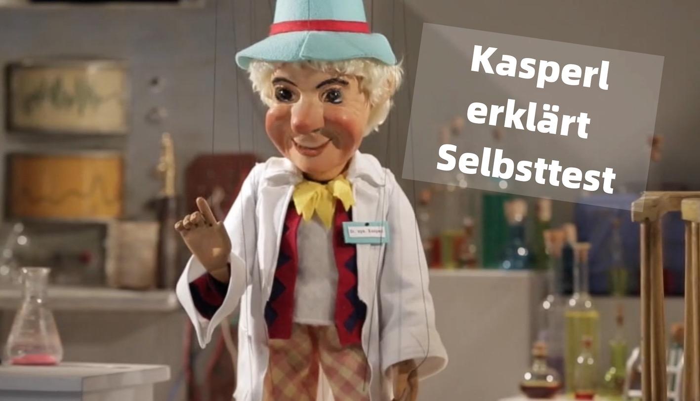 Hier: Kasperl-Video erklärt Selbsttest