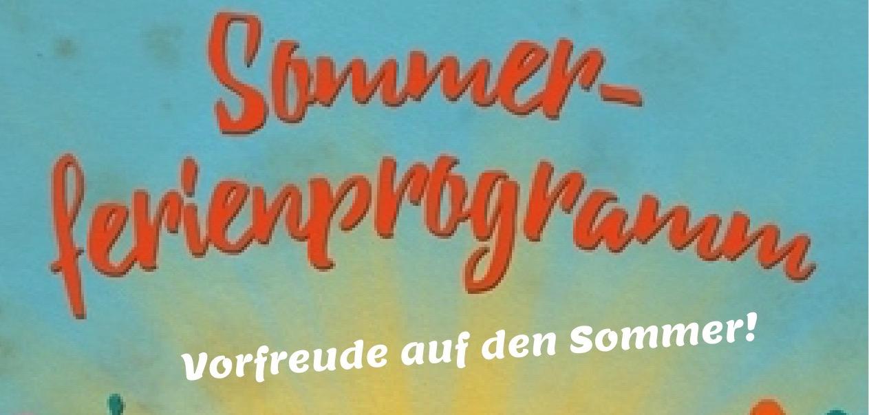 Sommer-Ferienprogramm ist da!