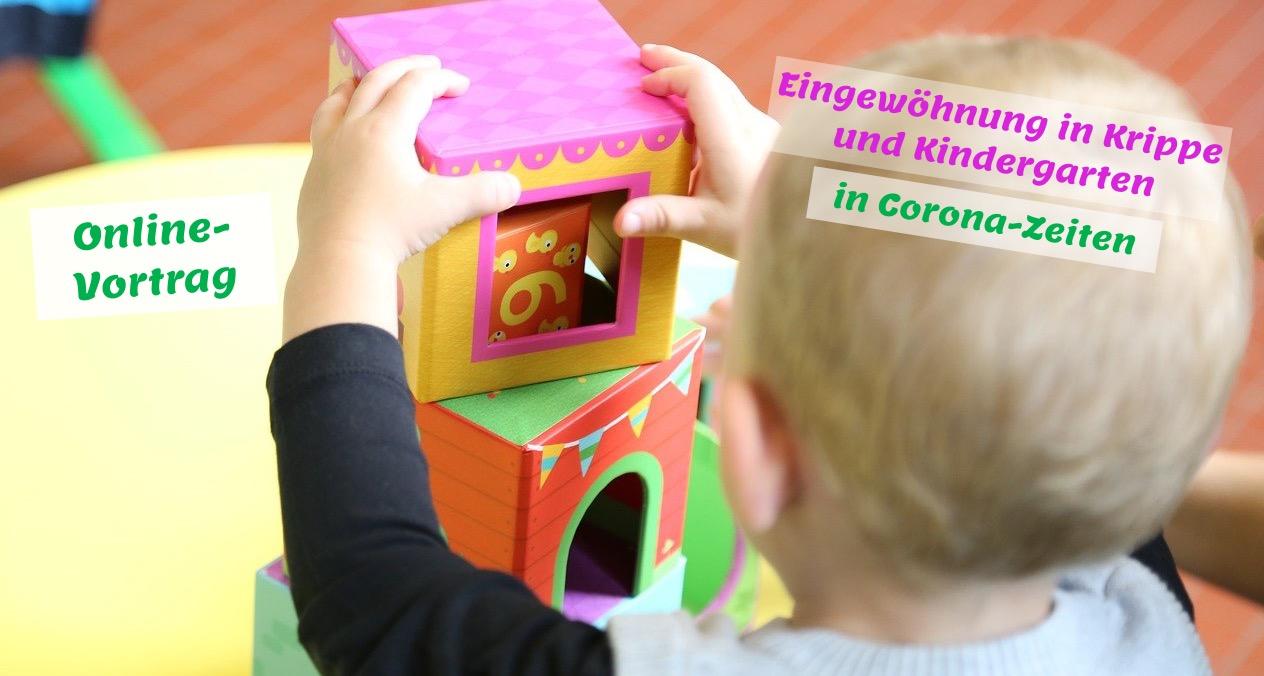 Online-Vortrag: Eingewöhnung in Krippe und Kindergarten