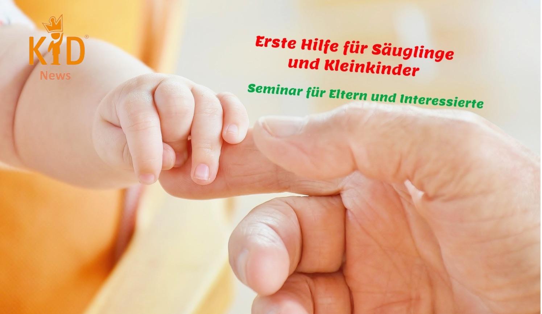Seminar: Erste Hilfe für Säuglinge und Kleinkinder